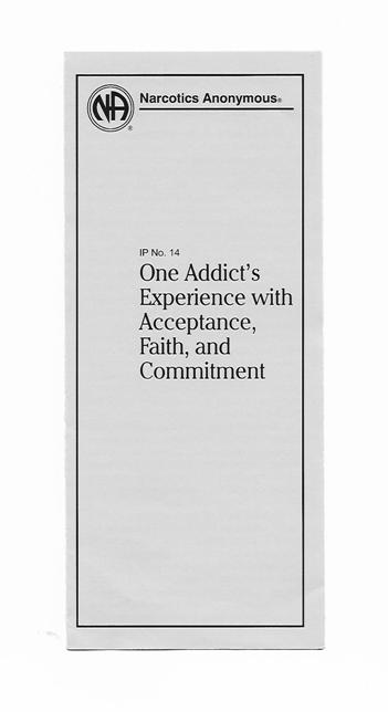 IP no.14 One Addicts Experience with  Acceptance, Faith and Commitment